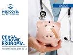Praca Zdrowie Ekonomia  Perspektywa 2009-2013 - Łódzkie.pdf